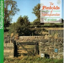 The Pinfolds of Nottinghamshire: A Gazetteer by Philip Lyth (Paperback, 1992)