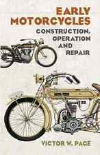 Early Motorcycles: Construction, Operation and Repair Book~1924 Reprint~Harley