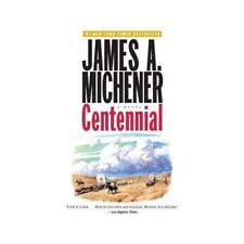 Centennial by James A. Michener, Steve Berry (introduction)