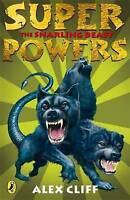 Cliff, Alex, Superpowers: The Snarling Beast, Very Good Book