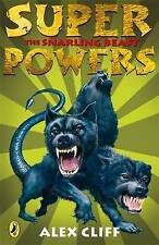 Superpowers: The Snarling Beast, Alex Cliff, New Book
