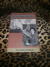 The Travel Agent Glory Days By Ann Naylor Kirkman *Signed*
