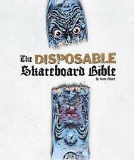 Disposable Skateboard Bible by Gingko Press (Hardcover, 2009)