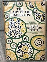 Jeannette Porter Meehan / LADY OF THE LIMBERLOST THE LIFE AND LETTERS 1st 1928
