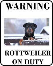 #22 Rottweiler On Duty Pet Dog Sign