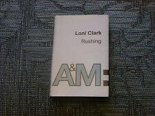 Loni Clark:  Rushing    Cassingle   NEW EX SHOP STOCK