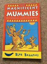 The Magnificent Mummies (Banana Books),Tony Bradman, Martin Chatterton
