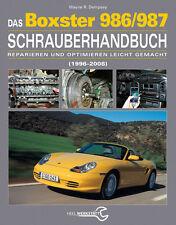 DAS BOXTER 986/987 SCHRAUBERHANDBUCH 1996-2008 PORSCHE MANUALE RIPARAZIONE