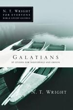 Galatians (n. T. Wright For Everyone Bible Study Guides): By N. T. Wright, Da...