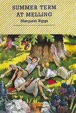 MARGARET BIGGS:-  Summer Term at Melling