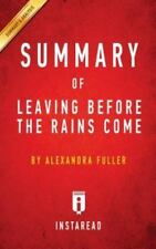 Summary of Leaving Before the Rains Come: By Alexandra Fuller Includes Analysis