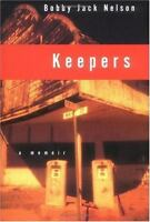 Keepers : A Memoir Hardcover Bobby Jack Nelson