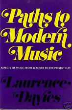 Paths to Modern Music by Laurence Davies (1971)