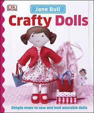 Crafty Dolls by Jane Bull Hardback knitting craft hobby knitted making book new