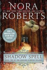 Shadow Spell: Book Two of The Cousins O?Dwyer Trilogy by Roberts, Nora, Good Boo
