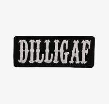 DILLIGAF White Text Black Border Motorcycle Biker Vest Patch