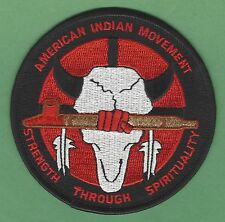 AIM AMERICAN INDIAN MOVEMENT STRENGTH THROUGH SPIRITUALITY PATCH