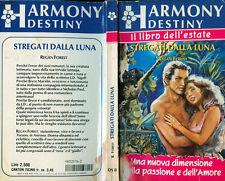 """HARMONY ( DESTINY )   """" STREGATI DALLA LUNA """"   di Regan Forest  N°113/1989"""