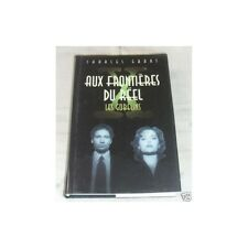 AUX FRONTIERES DU REEL Les Gobelins Charles GRANT Science-Fiction X-Files 1996