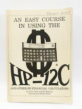 An Easy Course in Using the Hp-12C And Other Calculators Chris Coffin