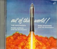 The Spotnicks / Ron Goodwin / Russ Garcia - Out Of This World (2015 CD) New