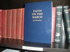 FAITH ON THE MARCH by A. H. Macmillan N H Knorr Watchtower Jehovah Bible Student