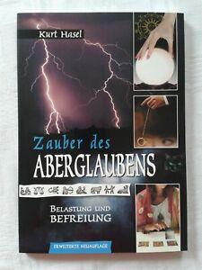 Zauber des Aberglaubens, Belastung und Befreiung, 2007