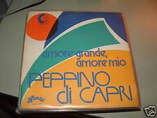 """PEPPINO DI CAPRI """"AMORE GRANDE, AMORE MIO"""" ITALY 1974"""