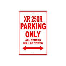 HONDA XR 250R Parking Only Towed Motorcycle Bike Chopper Aluminum Sign