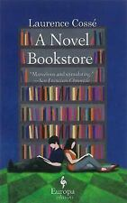 A Novel Bookstore by Cosse, Laurence, Good Book