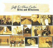 Miles and Milestones by Jeff and Sheri Easter (CD, Nov-2005, Spring Hill Music)