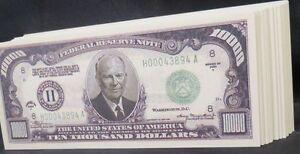 WHOLESALE LOT of 100 $10000 DOLLAR BILL NOVELTY MONEY USA DWIGHT EISENHOWER