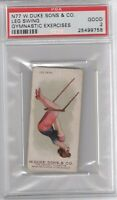 1887 N77 Duke Cigarettes Gymnastic Exercises Leg Swing Graded PSA 2
