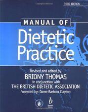 Manual of Dietetic Practice-Briony Thomas, Dame Barbara Clayton