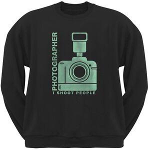 Photographer Shoot People Funny Black Adult Sweatshirt