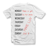 Craig David 7 Days Parody T Shirt | Funny | 7 Day Plan | Week | Make Luv | Chill