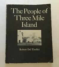People of Three Mile Island Robert Del Tredici PA Nuclear Accident History 1980