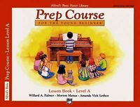 Alfred's Basic Piano Piano Library Prep Course Lesson Book, Level A : For the...