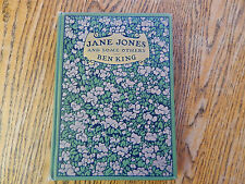 King, Ben, Jane Jones and Some Others, Illustrated, SCARCE, 1909