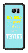 Mistakes Are Proof You Are Trying For Samsung Galaxy S7 Edge G935 Case Cover by