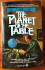 Kim Stanley Robinson | THE PLANET ON THE TABLE (1987) | Signed | 1st Printing pb