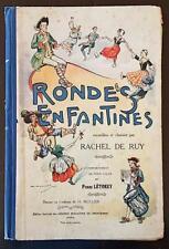 RONDES ENFANTINES par Rachel DE RUY, P. LETOREY. Editions AUGOR vers 1950