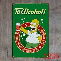 Metal Tin Sign to alcohol The Simpsons Decor Bar Pub Home Vintage Retro Poster