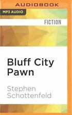 Bluff City Pawn : A Novel by Stephen Schottenfeld (2016, MP3 CD, Unabridged)