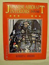 Japanese Aircraft Interiors 1940-1945    by Robert C. Mikesh