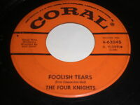 The Four Knights: Foolish Tears / O' Falling Star 45