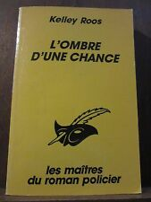 Kelley Roos: l'ombre d'une chance/ Le Masque N°2110 Champs-Elysées