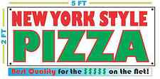 NEW YORK STYLE PIZZA Giant Size All Weather Banner Sign Best Quality of the $$$