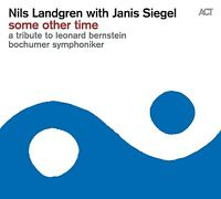 NILS LANDGREN - SOME OTHER TIME-A TRIBUTE TO LEONARD BERNSTEIN  CD NEU