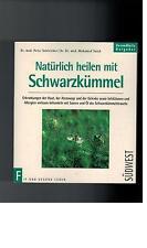 Peter Schleicher - Natürlich heilen mit Schwarzkümmel - 1998